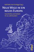 Neue Wege in ein neues Europa