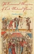 The Ceremonial Musicians of Late Medieval Florence