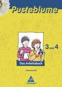 Pusteblume. Das Arbeitsbuch Sachunterricht 3/4 - Allgemeine Ausgabe 2008 für die flexible Eingangsstufe