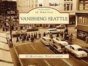 Vanishing Seattle