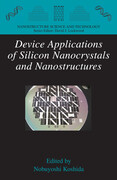 Device Applications of Silicon Nanocrystals and Nanostructures