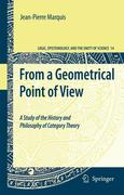 From a Geometrical Point of View: A Study of the History and Philosophy of Category Theory