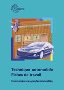 Technique automobile - Fiches de travail. professionnelles