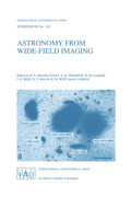 Astronomy from Wide-Field Imaging: Proceedings of the 161st Symposium of the International Astronomical Union, Held in Potsdam, Germany, August 23-27,