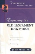 Exploring the Old Testament Book by Book: An Expository Survey