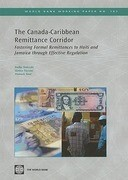 The Canada-Caribbean Remittance Corridor: Fostering Formal Remittances to Haiti and Jamaica Through Effective Regulation