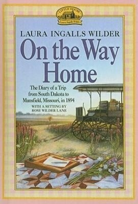 On the Way Home: The Diary of a Trip from South Dakota to Mansfield, Missouri, in 1894 als Taschenbuch