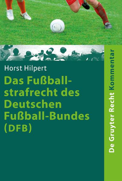 Das Fußballstrafrecht des Deutschen Fußball-Bundes (DFB) als Buch (gebunden)