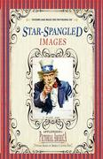 Star-Spangled Images (PIC Am-Old): Vintage Images of America's Living Past