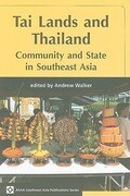 Tai Lands and Thailand: Community and the State in Southeast Asia