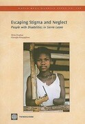 Escaping Stigma and Neglect: People with Disabilities in Sierra Leone