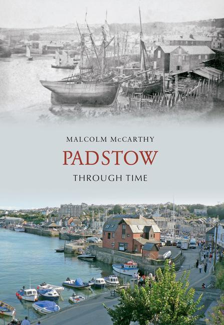 Padstow Through Time als Taschenbuch