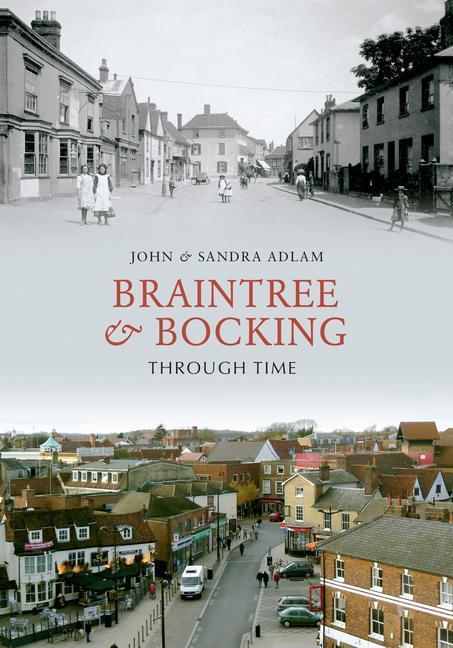 Braintree & Bocking Through Time als Taschenbuch