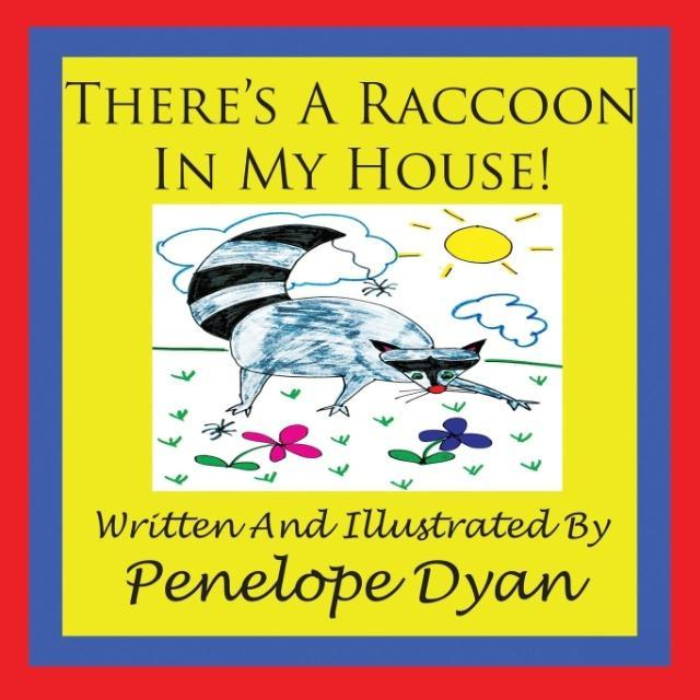 There's a Raccoon In My House! als Taschenbuch