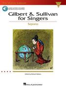 Gilbert & Sullivan for Singers: The Vocal Library Soprano [With CD (Audio)]