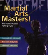 Martial Arts Masters!