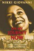 On My Journey Now: Looking at African-American History Through the Spirituals