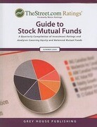 TheStreet.com Ratings' Guide to Stock Mutual Funds: A Quarterly Compilation of Investment Ratings and Analyses Covering Equity and Balanced Mutual Fun