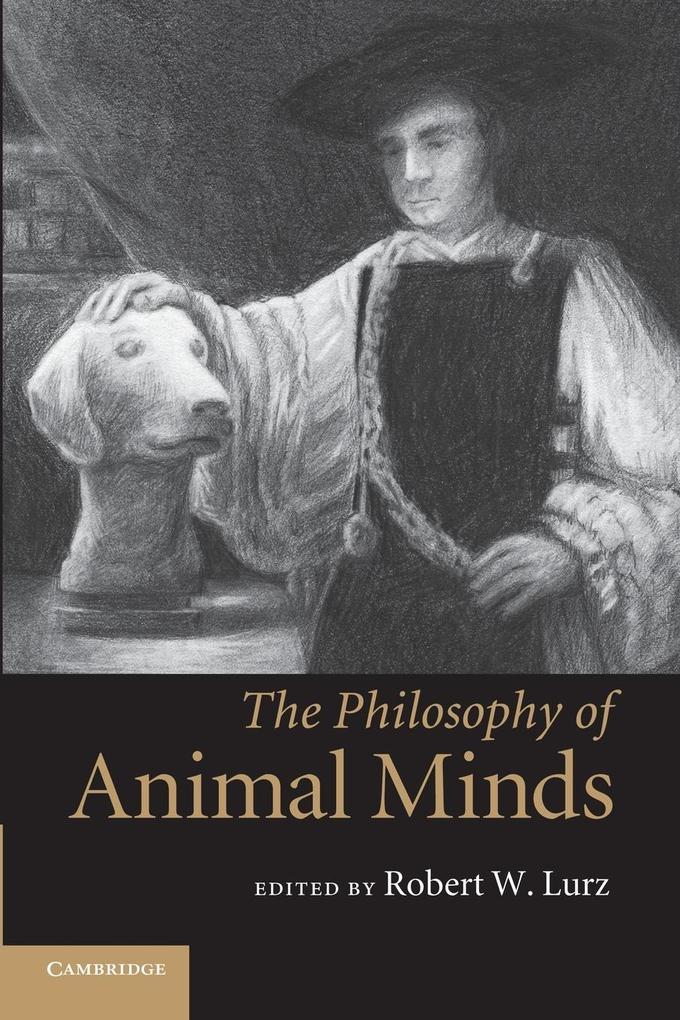 The Philosophy of Animal Minds als Taschenbuch