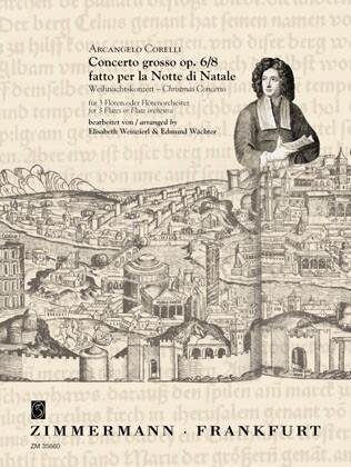 """Concerto grosso op. 6 Nr. 8 fatto per la Notte di Natale (""""Weihnachtskonzert"""") für 3 Flöten oder Flö als Blätter und Karten"""