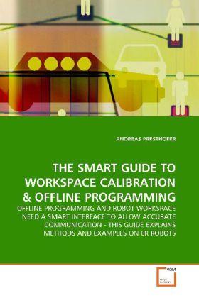 THE SMART GUIDE TO WORKSPACE CALIBRATION als Buch (kartoniert)