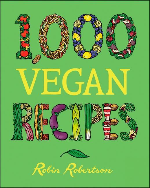 1,000 Vegan Recipes als Buch (gebunden)