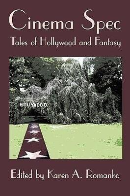 Cinema Spec: Tales of Hollywood and Fantasy als Taschenbuch