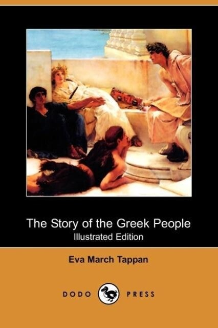 The Story of the Greek People (Illustrated Edition) (Dodo Press) als Taschenbuch