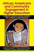 African Americans and Community Engagement in Higher Education: Community Service, Service-Learning, and Community-Based Research