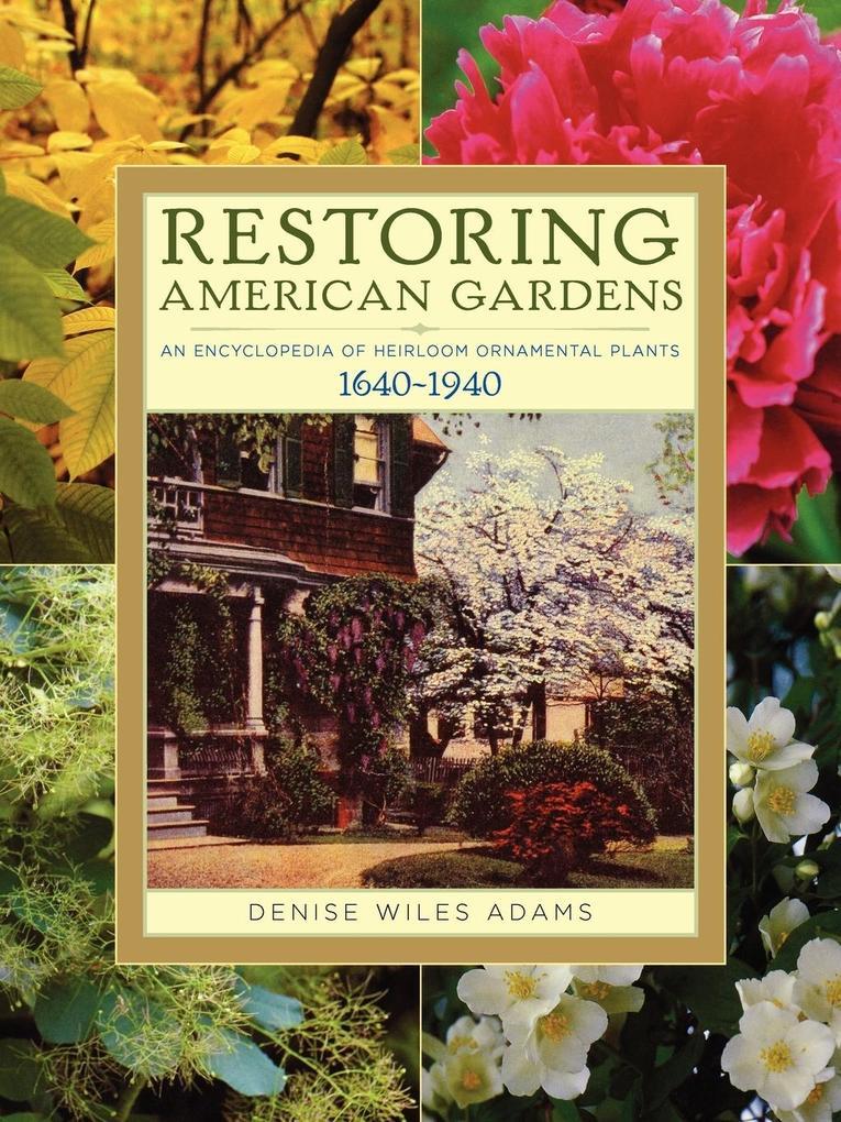 Restoring American Gardens als Taschenbuch