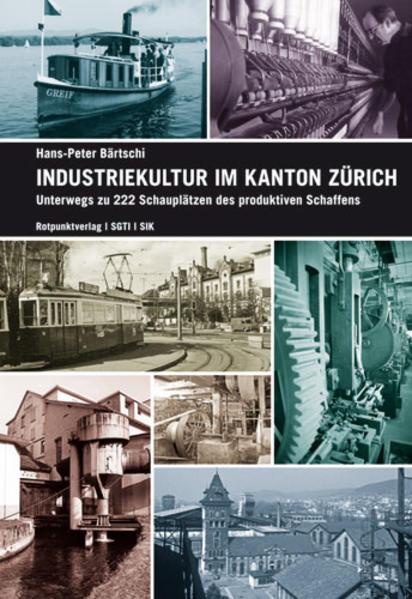 Industriekultur im Kanton Zürich als Buch (kartoniert)
