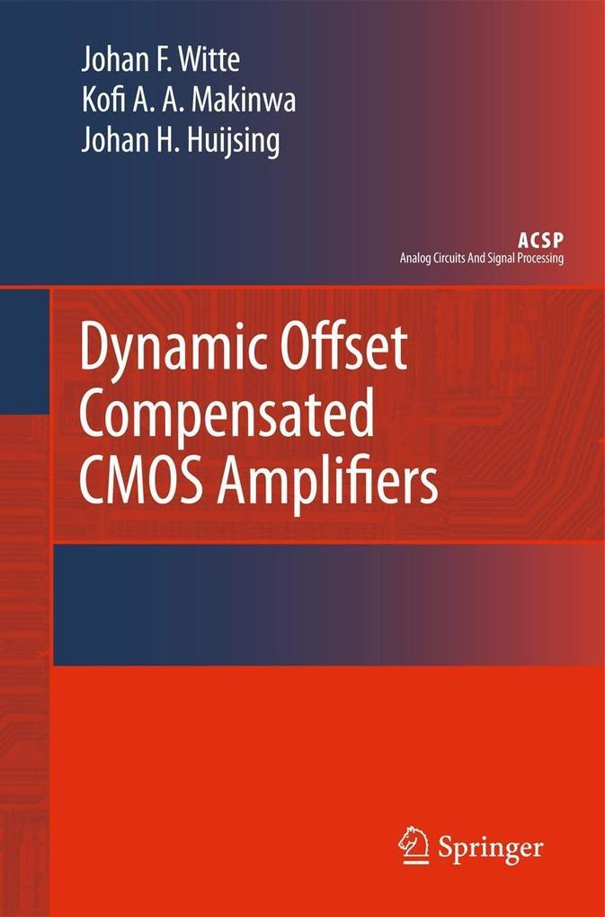 Dynamic Offset Compensated CMOS Amplifiers als Buch (gebunden)
