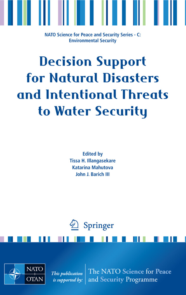 Decision Support for Natural Disasters and Intentional Threats to Water Security als Buch (gebunden)