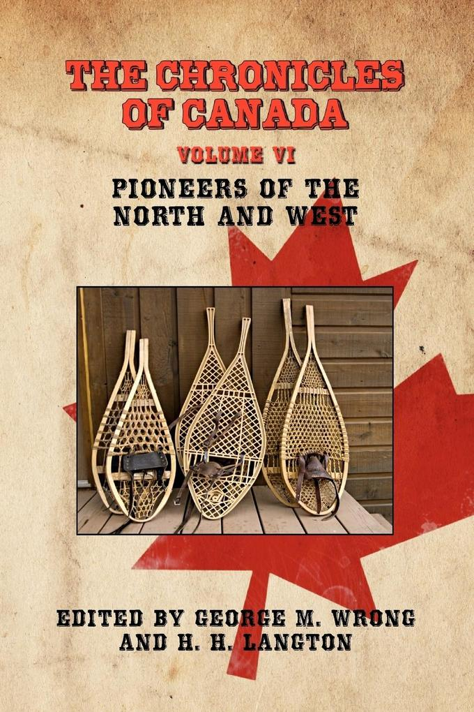 The Chronicles of Canada als Taschenbuch