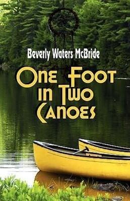 One Foot in Two Canoes als Taschenbuch