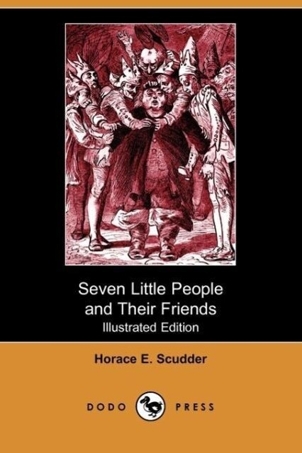 Seven Little People and Their Friends (Illustrated Edition) (Dodo Press) als Taschenbuch