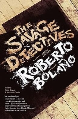 The Savage Detectives als Hörbuch CD