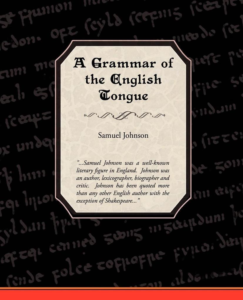 A Grammar of the English Tongue als Taschenbuch