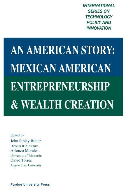 An American Story: Mexican American Entrepreneurship & Wealth Creation als Buch (gebunden)