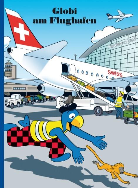 Globi am Flughafen als Buch (gebunden)