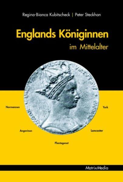 Englands Königinnen im Mittelalter als Buch (gebunden)