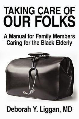 Taking Care of Our Folks als Buch (gebunden)