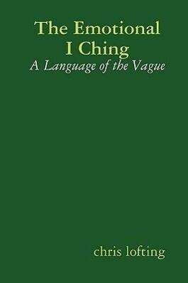 The Emotional I Ching als Buch (gebunden)