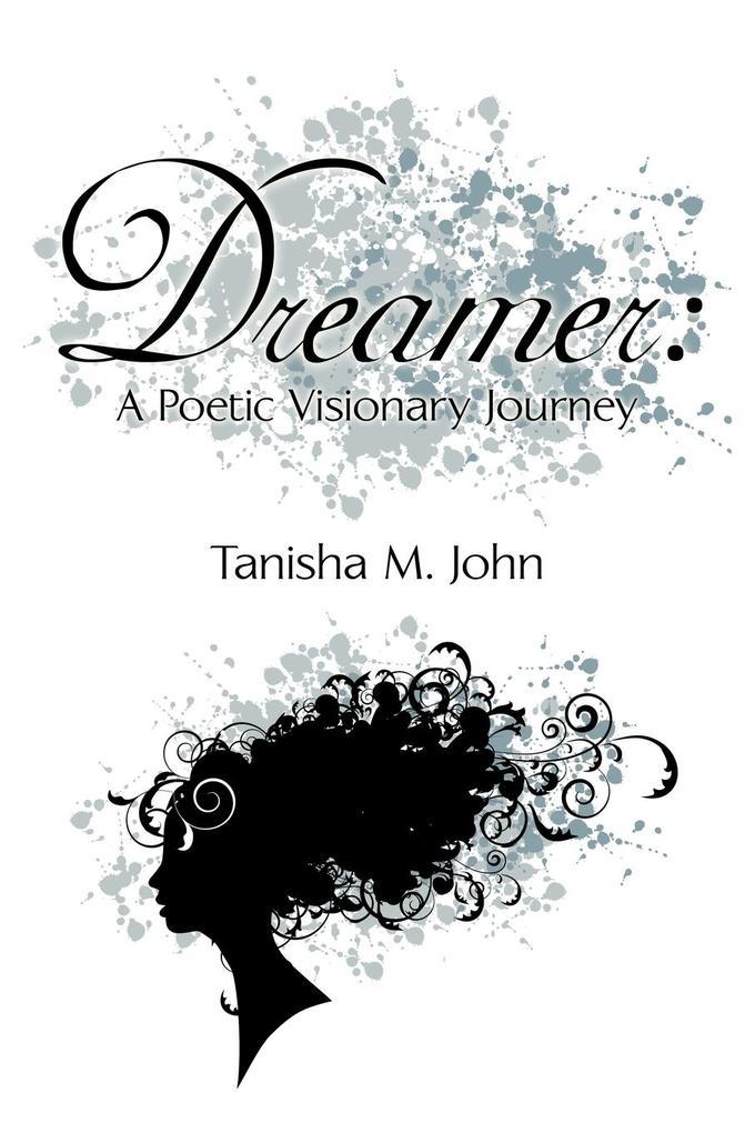 Dreamer: A Poetic Visionary Journey als Taschenbuch