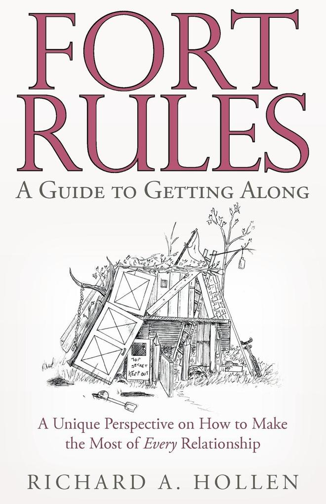 Fort Rules: A Guide to Getting Along als Taschenbuch