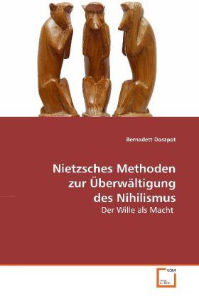 Nietzsches Methoden zur Überwältigung des Nihilismus als Buch (gebunden)