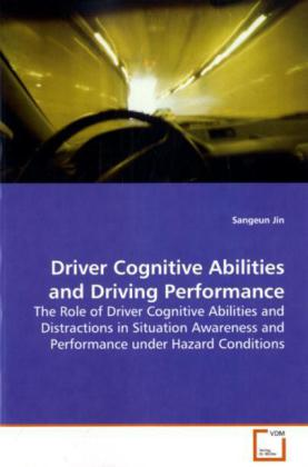 Driver Cognitive Abilities and Driving Performance als Buch (kartoniert)