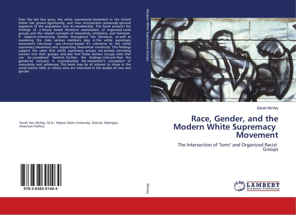 Race, Gender, and the Modern White Supremacy Movement als Buch (gebunden)