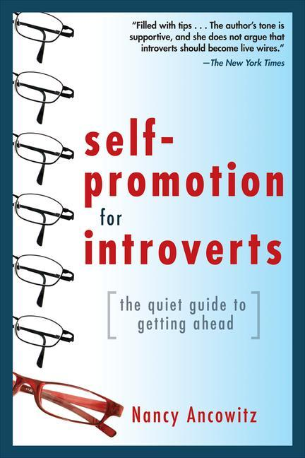 Self-Promotion for Introverts: The Quiet Guide to Getting Ahead als Taschenbuch