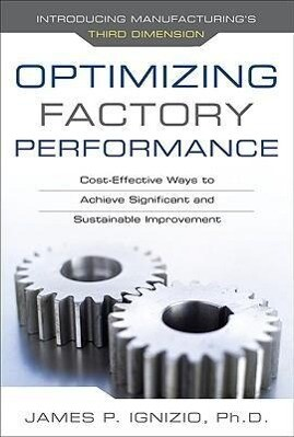 Optimizing Factory Performance: Cost-Effective Ways to Achieve Significant and Sustainable Improvement als Buch (gebunden)